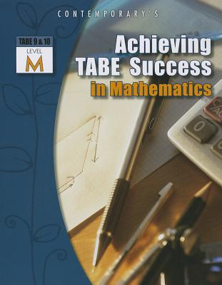 Achieving Tabe Success in Mathematics, Level M By McGraw-Hill Education (COR)